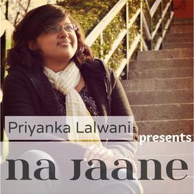 Priyanka Lalwani - Na Jaane Cover